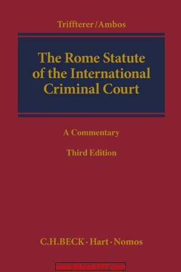 The Rome Statute of the International Criminal Court A Commentary (Third Edition)