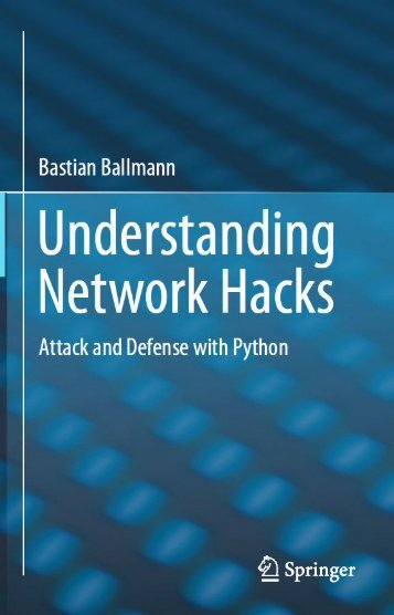 Understanding Network Hacks Attack and Defense with Python