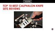 Top 10 Best Calphalon Knife Sets Reviews