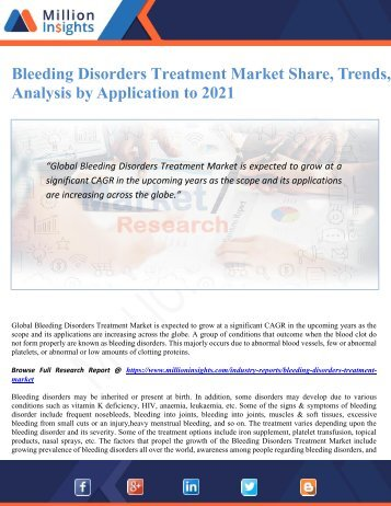 Bleeding Disorders Treatment Market Share, Trends, Analysis by Application to 2021