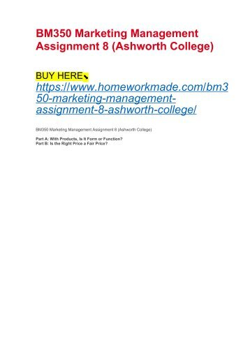 BM350 Marketing Management Assignment 8 (Ashworth College)