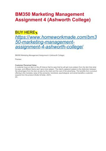 BM350 Marketing Management Assignment 4 (Ashworth College)