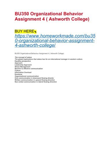 BU350 Organizational Behavior Assignment 4 ( Ashworth College)