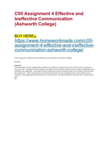 C05 Assignment 4 Effective and Ineffective Communication (Ashworth College)