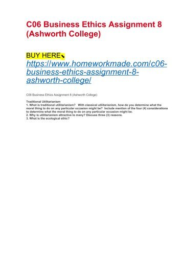 C06 Business Ethics Assignment 8 (Ashworth College)