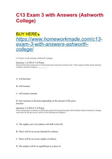 C13 Exam 3 with Answers (Ashworth College)