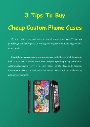 3 Tips To Buy Cheap Custom Phone Cases