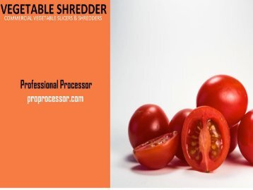 Commercial Vegetable Slicers and Shredders