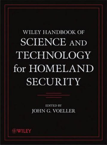 Handbook of Science and Technology for Homeland Security, 4 Volume Set  2010