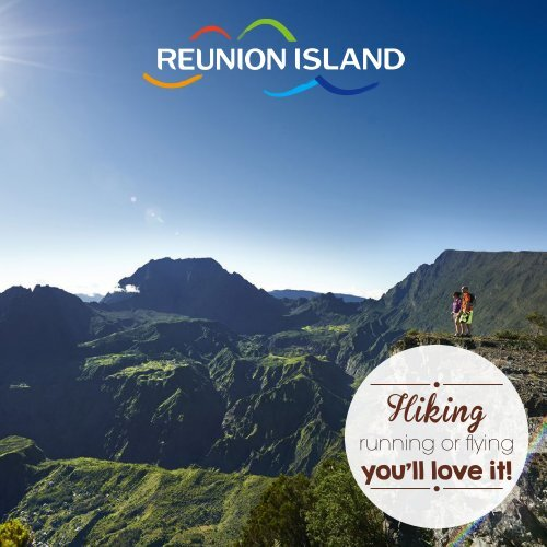 Reunion Island, Hiking, Running or Flying