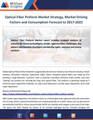 Optical Fiber Preform Market Strategy, Market Driving Factors and Consumption Forecast to 2017-2022