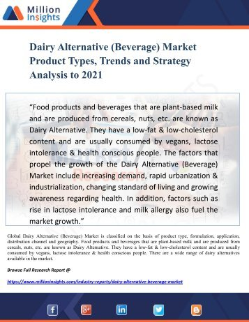 Dairy Alternative (Beverage) Market Product Types, Trends and Strategy Analysis to 2021