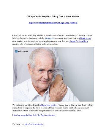 Old Age Care in Mumbai