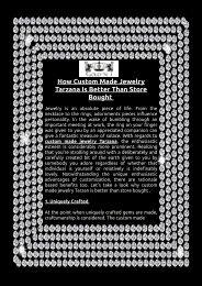 How Custom Made Jewelry Tarzana Is Better Than Store Bought