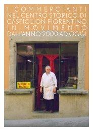 I commercianti Castiglion Fiorentino - Tineke Wieringa