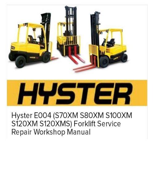 Hyster E004 (S70XM S80XM S100XM S120XM S120XMS) Forklift Service Repair  Workshop Manual | Hyster S120xms Forklift Wiring Diagram |  | Yumpu