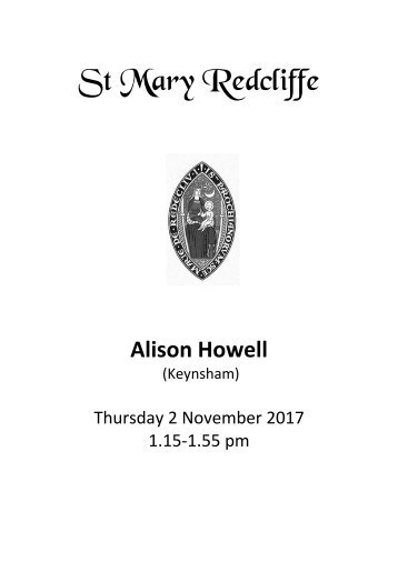 St Mary Redcliffe Organ Recital - November 2 2017 (Alison Howell)