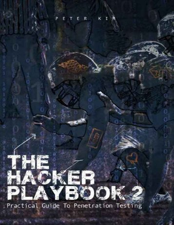 The Hacker Playbook 2 - Practical Guide To Penetration Testing