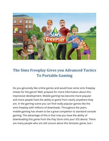 The Sims Freeplay Gives you Advanced Tactics To Portable Gaming