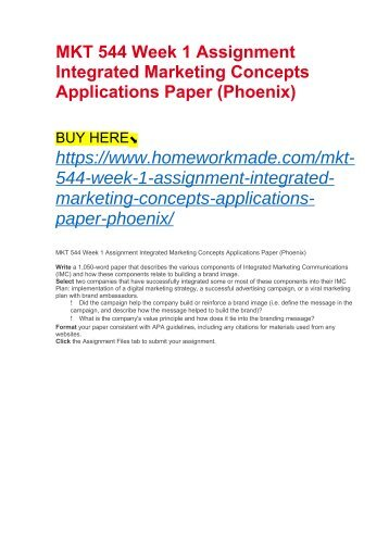 MKT 544 Week 1 Assignment Integrated Marketing Concepts Applications Paper (Phoenix)