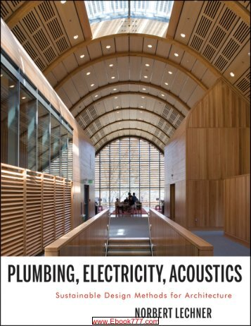 Plumbing, Electricity, Acoustics Sustainable Design Methods for Architecture