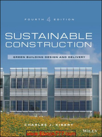 Sustainable Construction Green Building Design and Delivery, 4th Edition