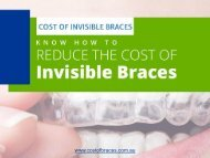Tips to Get Affordable Invisible Braces in Australia