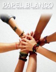 Revista Papel Blanco - Páginas para la paz - Tercera Edición 2017