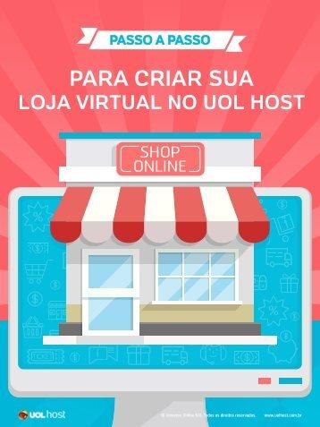 ebook_passo_a_passo_para_criar_sua_loja_virtual_no_uol_host-uol_host