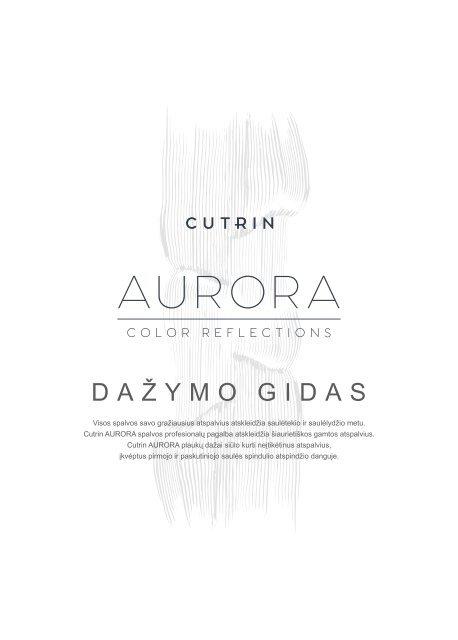 Cutrin Aurora dažymo gidas
