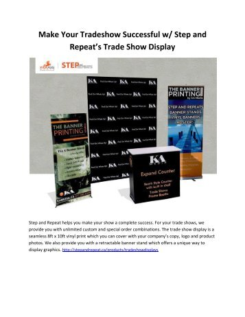 Make Your Tradeshow Successful w/ Step and Repeat's Trade Show Display