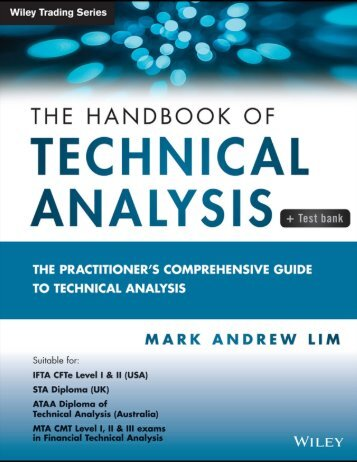 The Practitioner's Comprehensive Guide to Technical Analysis