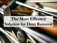 The Most Effective Solution for Dent Removal