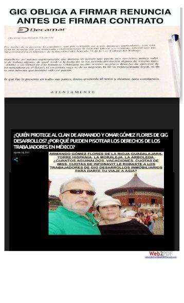 GIG DESARROLLOS INMOBILIARIOS HISTORIAL DE ABUSO Violaciones a la Ley Maltrato y Humillaciones a Empleados - Viviendas de Bajo Nivel y Construcciones en Entornos Inseguros
