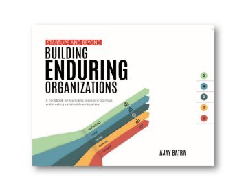 Startups and Beyond: Building Enduring Organizations