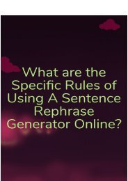 What Are the Specific Rules of Using a Sentence Rephrase Generator Online?