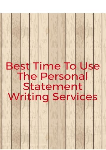 Best Time to Use the Personal Statement Writing Services