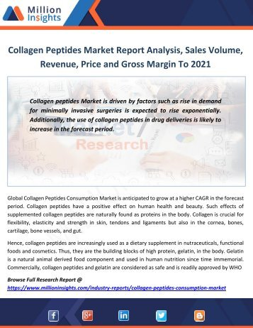 Collagen Peptides Market Report Analysis, Sales Volume, Revenue, Price and Gross Margin To 2021