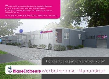 BlaueErdbeere Werbetechnik-Manufaktur Unternehmensvorstellung