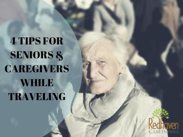 4 tips for senior & caregiver while traveling