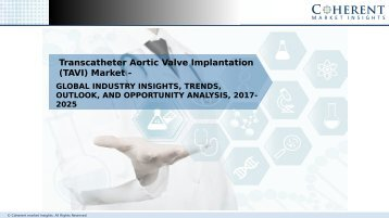 Transcatheter Aortic Valve Implantation (TAVI) Market - Global Industry Insights, and Opportunity Analysis, 2025