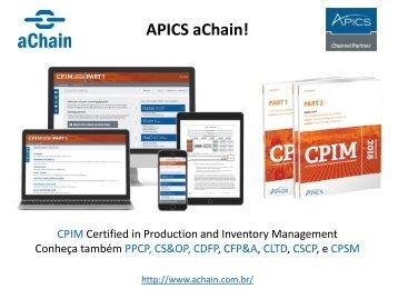APICS aChain! Certificações CPIM, CSCP, CLTD.