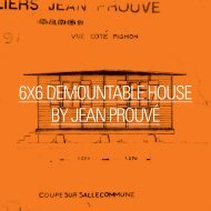6x6 DEMONTABLE HOUSE BY JEAN PROUVE