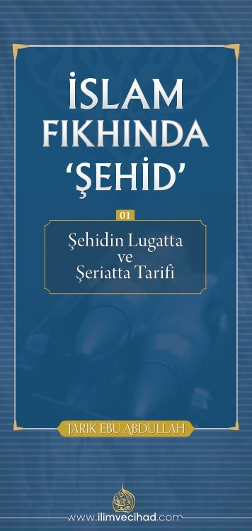 """İslam Fıkhında """"Şehid"""" 01: Şehidin Tarifi"""