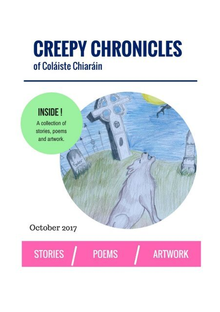 Creepy Chronicles of Colaiste Chiarain