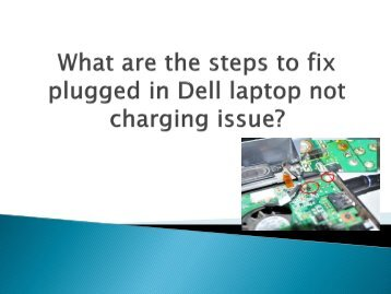 What are the steps to fix plugged in Dell laptop not charging issue