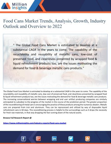 Food Cans Market Trends, Analysis, Growth, Industry Outlook and Overview to 2022