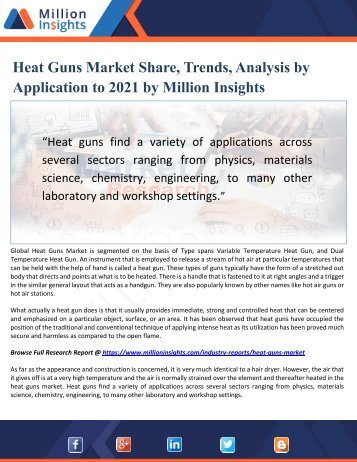 Heat Guns Market Share, Trends, Analysis by Application to 2021 by Million Insights