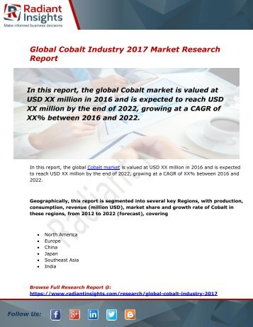 Cobalt Market Size, Share, Trends, Analysis and Forecast Report to 2022:Radiant Insights, Inc