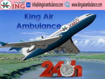 King Air Ambulance Service in Patna with Doctor Facility (1)